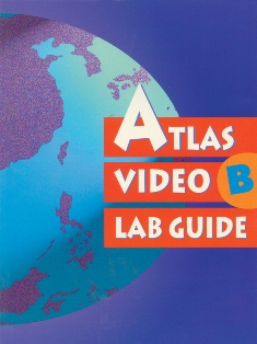 Atlas Video Lab Guide B Student Book