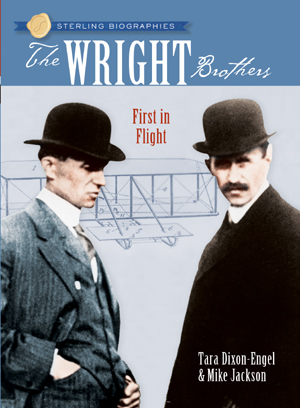 Sterling Biographies®: The Wright Brothers