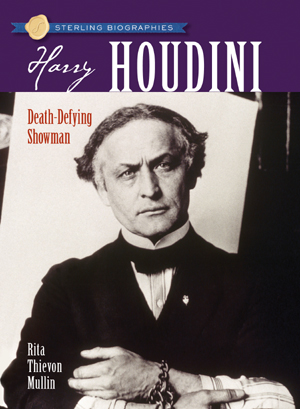 Sterling Biographies®: Harry Houdini
