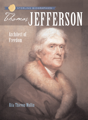 Sterling Biographies®: Thomas Jefferson