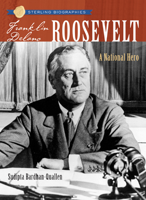 Sterling Biographies®: Franklin Delano Roosevelt