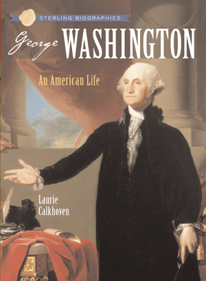 Sterling Biographies®: George Washington