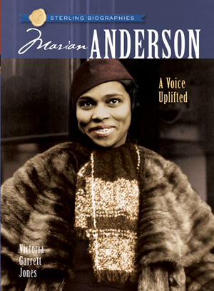 Sterling Biographies®: Marian Anderson