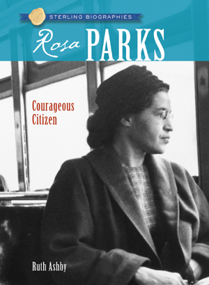 Sterling Biographies®: Rosa Parks