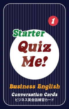 Quiz Me! Business English Conversation Cards - Starter, Pack 1