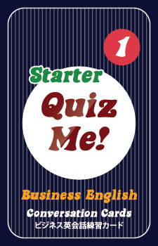 Quiz Me! Business English Conversation Cards - Starter, Pack 1 (2017 Edition)