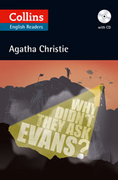 Agatha Christie Collins English Readers Why Didn't They Ask Evans? (with MP3 CD)