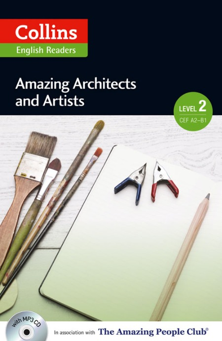 Collins Amazing People ELT Readers Level 2 - Amazing Architects & Artists (with MP3 CD)