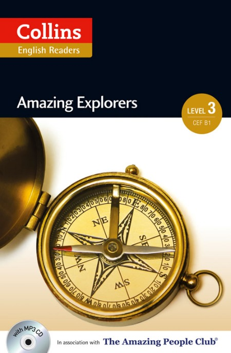 Collins Amazing People ELT Readers Level 3 - Amazing Explorers (with MP3 CD)