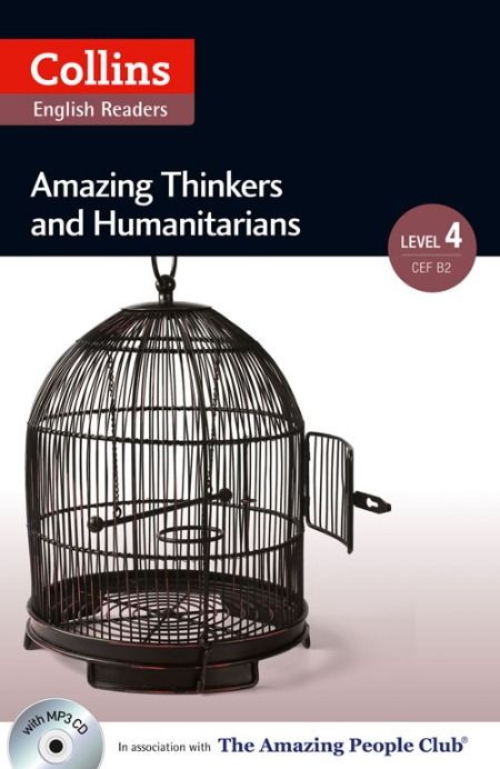 Collins Amazing People ELT Readers Level 4 - Amazing Thinkers & Humanitarians (with MP3 CD)
