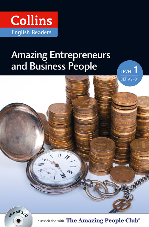 Collins Amazing People ELT Readers Level 1 - Amazing Entrepreneurs & Business People (with MP3 CD)