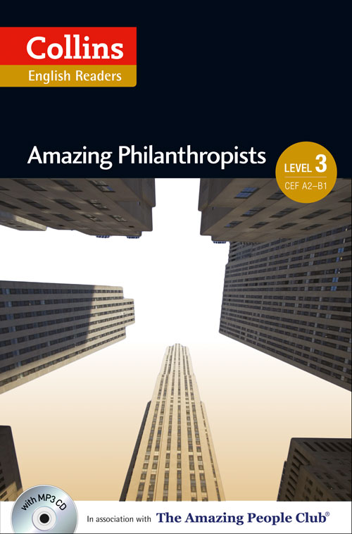 Collins Amazing People ELT Readers Level 3 - Amazing Philanthropists (with MP3 CD)