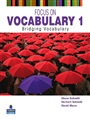 Focus on Vocabulary 2nd Edition 1 Student Book