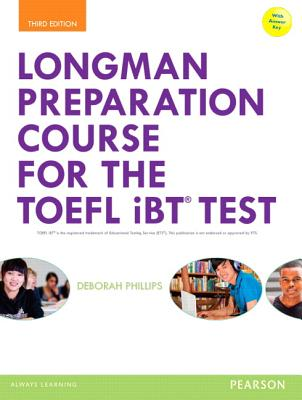 Longman Preparation Course for the TOEFL iBT Test 3rd Edition Student Book with MyLab Access and Mp3 Audio and Answer Key