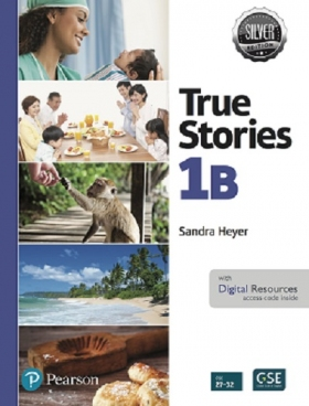 True Stories Silver Edition 1B Student Book with Digital Resources