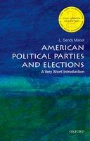 American Political Parties and Elections (2nd Edition): A Very Short Introduction