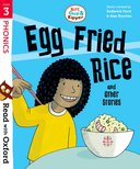 Read with Oxford: Stage 3: Egg Fried Rice and Other Stories