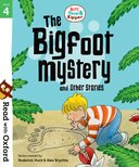 Read with Oxford: Stage 4: Bigfoot Mystery and Other Stories