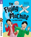Read with Oxford: Stage 5: The Flying Machine and Other Stories