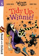 Read with Oxford: Stage 5: Winnie and Wilbur: Tidy Up, Winnie!