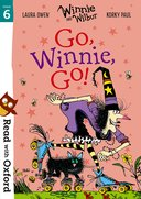 Read with Oxford: Stage 6: Winnie and Wilbur: Go, Winnie, Go!