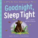 My 1st Milestones: Good Night,Sleep Tight Paperback