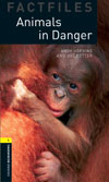 Oxford Bookworms Factfiles 1 Animals in Danger: CD Pack