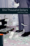 Oxford Bookworms Library Playscripts 2 One Thousand Dollars and Other Plays