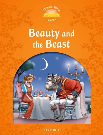 Classic Tales 2nd Edition Level 5 Beauty And The Beast