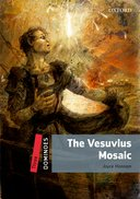 Dominoes 2nd Edition Level 3 The Vesuvius Mosaic