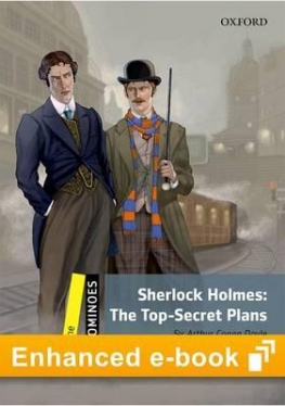 Dominoes 2nd Edition Level 1 Sherlock Holmes: The Top-Secret Plans