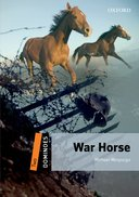 Dominoes 2nd Edition Level 2 War Horse