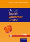 Oxford English Grammar Course : Basic Student Book with CD-ROM (with answers)