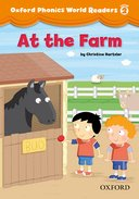 Oxford Phonics World 2 Reader 3 At the Farm
