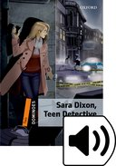 Dominoes 2nd Edition Level 2 Sara Dixon Teen Detective: MP3 Pack