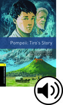 Oxford Bookworms Library 1 Pompeii: Tiro\'s Story MP3 Pack