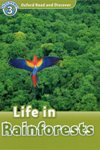 Oxford Read and Discover Level 3 Life in Rainforests