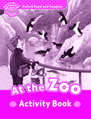 Oxford Read and Imagine Starter: At the Zoo: Activity Book