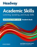 Headway Academic Skills: Listening, Speaking, and Study Skills Introductory Student's Book
