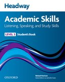 Headway Academic Skills: Listening, Speaking, and Study Skills 3 Student\'s Book with Oxford Online Skills