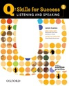 Q : Skills for Success - Listening and Speaking Level 1 Student Book with Online Practice