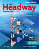 New Headway 4th Edition: Intermediate Student's Book A