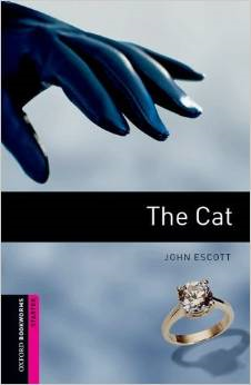 Oxford Bookworms Starters: The Cat