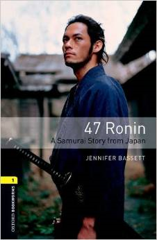 Oxford Bookworms Library 1 47 Ronin