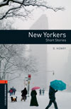 Oxford Bookworms Library 2 New Yorkers - Short Stories : CD Pack