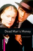 Oxford Bookworms Starters : Dead Man's Money