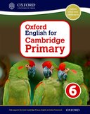 Oxford English for Cambridge Primary 6 Student Book