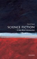 Science Fiction: a Very Short Introduction
