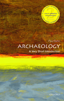 Archaeology (2nd Edition): A Very Short Introduction