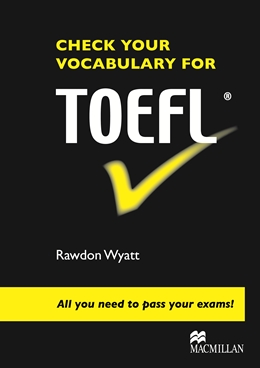 Check Your Vocabulary for TOEFL®